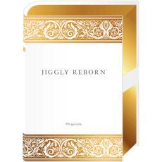 JIGGLY REBORN